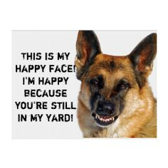 Beware of German Shepherd Humorous Yard Sign