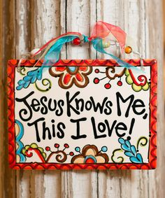 'Jesus Knows Me, This I Love' Wall Décor