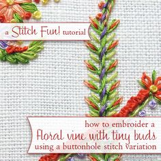 A step by step tutorial - how to embroider a vine of tiny buds with a button hole stitch variation