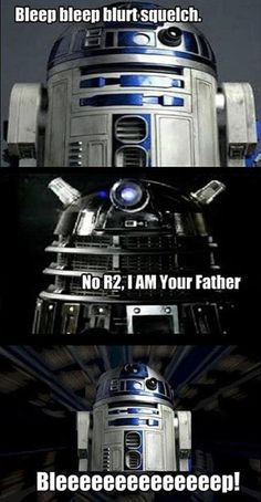 Star Wars and Doctor Who, very funny! :D