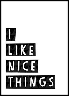 I Like Nice Things - new poster