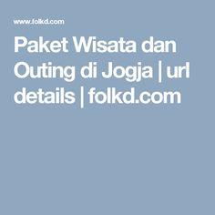 Paket Wisata dan Outing di Jogja | url details | folkd.com