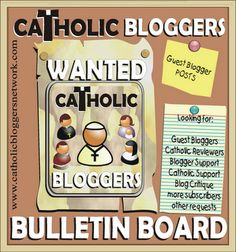 NEW! Catholic Bloggers Network: Bulletin Board forum for Guest Blogger Requests, Product Reviews, tech and Catholic questions.  Join in!  http://catholicbloggersnetwork.com