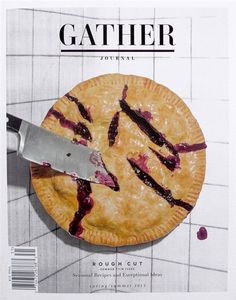 A gooey berry pie with slashes all across the top?  YES!  Gather Journal S/S13