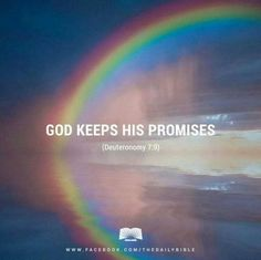 GOD KEEPS HIS PROMISE  (Deuteronomy 7:9)