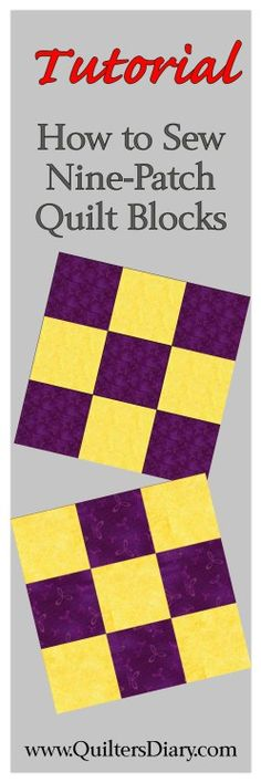 Nine Patch (9 Patch) Quilt Blocks - a Strip Piecing Tutorial - Quilter's Diary