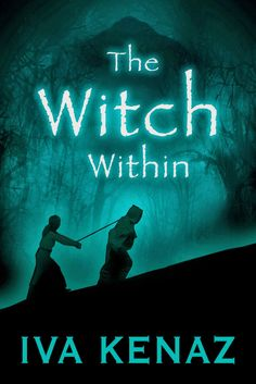 Iva Kenaz: The Witch Within