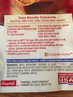 Campbell's Tuna Noodle Casserole. I would definitely double the cream of mushroom and breadcrumbs. Besides that, it was AWESOME! And SO easy!