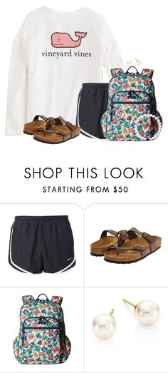 """The generic preppy school outfit"" by victoriaann34 ❤ liked on Polyvore featuring Vineyard Vines, NIKE, Birkenstock, Vera Bradley and Majorica"