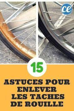 15 Astuces Simples Et Efficaces Pour Enlever La Rouille Facilement Enlever La Rouille Enlever Tache De Rouille Et Rouille