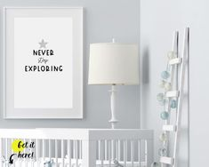 """Simple adventure nursery ideas from Sunny and Pretty. Exploring nursery prints that will complete your decor. The """"Never stop exploring"""" quote is perfect for kid's room decor or playroom wall art. Black and gray nursery art to complete your nursery decor project. Our nursery wall art is made with love and is designed to reflect your nursery wall decor style and encourage your little one's imagination.🖤 Get excited about decorating for your little one! #sunnyandpretty Nursery Artwork, Nursery Wall Decor, Baby Room Decor, Nursery Themes, Nursery Prints, Nursery Ideas, Playroom Ideas, Outer Space Nursery, Space Themed Nursery"""