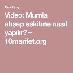 Video: Mumla ahşap eskitme nasıl yapılır? – 10marifet.org