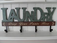 LARGE SHABBY WOODEN LAUNDRY DROP YOUR PANTS HERE PLAQUE WITH FOUR HOOKS CHIC