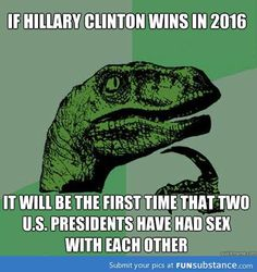 So if Hillary Clinton wins in 2016