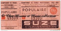 TICKET #CHAMPIONNAT DE FRANCE PROFESSIONNEL 1950 1951- #FOOTBALL - 49309 - POPULAIRE - SUZE - FFF - FOOT