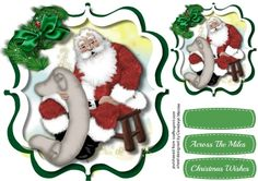 Santas Christmas List  on Craftsuprint designed by Ceredwyn Macrae - A lovely shaped bracket with Santa and his Christmas List has two greeting tags and a blank one  - Now available for download!