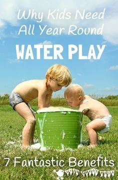 Water play is great