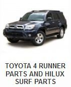 Toyota > Toyota 4x4 Parts > Toyota 4 Runner Parts and Hilux Surf parts