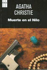 MUERTE EN EL NILO Durante unas placenteras vacaciones en Egipto, el detective Hercule Poirot coincide con Linnet y Simon, unos conocidos suyos que están de luna de miel en el país de los faraones. http://www.imosver.com/es/libro/muerte-en-el-nilo_9970014483