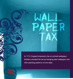 In 1712, #‎England‬  imposed a #‎tax‬  on printed ‎wallpaper‬. read more... http://accountshouse.co.uk/newsletter/strange-unusual-taxes-throughout-history/?fb_ref=4478a964252742b9adb20dc232258d22-Twitter