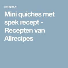 Mini quiches met spek recept - Recepten van Allrecipes