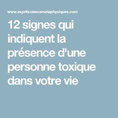 12 signes qui indiquent la présence d'une personne toxique dans votre vie