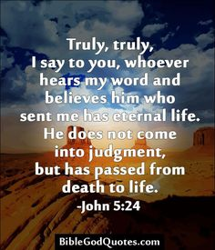 Truly, truly, I say to you, whoever hears « Bible and God Quotes Biblical Verses, Prayer Verses, Scripture Verses, Bible Verses Quotes, Bible Scriptures, Faith Quotes, Religious Quotes, Spiritual Quotes, Bible Notes