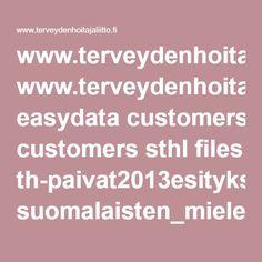www.terveydenhoitajaliitto.fi easydata customers sthl files th-paivat2013esitykset suomalaisten_mielenterveys_suvisaari_08022013.pdf