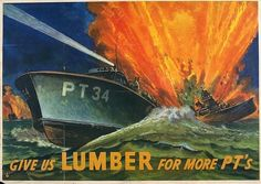 Each of these Classic World War II poster from the has it's own descriptive caption. Feel free to reproduce them. They are truly treasures of a past time and era when the entire world was at war. Pts 10, Patriotic Posters, Pt Boat, Ww2 Posters, Propaganda Art, Ww2 History, Military History, Thing 1, Beautiful Posters