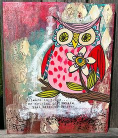 Owl mixed media for the wall- gonna make this into a workshop...anyone wanna do it?