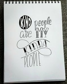 Kind People are my kinda People  #dutchlettering #challenge #handlettering#handletteren #quote #bekind #denisemartina