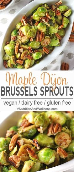 These Mustard Brussels Sprouts are perfect for any holiday or dinner table. Maple syrup and Dijon mustard bring out the flavors in the vegetable and the toasted pecans add a delicious crunch. They& so easy to make and ready in less than 15 minutes! Vegan Side Dishes, Vegetable Side Dishes, Side Dish Recipes, Vegetable Recipes, Food Dishes, Dinner Recipes, Dinner Ideas, Vegetarian Recipes Dinner, Dairy Free Recipes