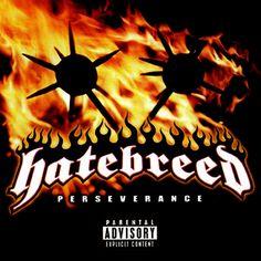 Perseverance (Hatebreed album) - Wikipedia, the free encyclopedia Top Albums, Great Albums, Music Albums, Music Like, My Music, Alone Lyrics, Hard Rock Music, Loko, Rock Band Logos