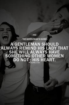 gentleman. but not ALWAYS always...