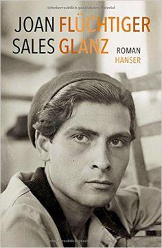 Flüchtiger Glanz: Roman: Amazon.de: Joan Sales, Eberhard Geisler, Kirsten Brandt: Bücher