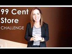 99¢ Store Challenge With Rachel Hollis, The Hurried Hostess - YouTube