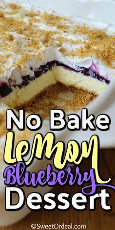 Mini Desserts, Desserts For A Crowd, No Bake Desserts, Easy Lemon Desserts, Easy Blueberry Desserts, Health Desserts, Sweet Desserts, Blueberry Recipes No Bake, Desserts For Birthdays