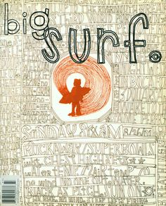 Collaboration between David Carson and George Bates for the BIG MAGAZINE Surf Issue