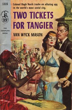 ? : 'Two Tickets for Tangier' by Van Wyck Mason / Pocket book 1115