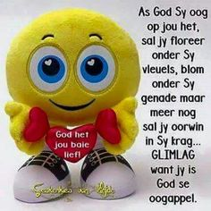 Jy is Sy oogappel. Afrikaanse Quotes, Goeie More, Thank You God, Special Quotes, Faith, Words, Soul Food, Grandkids, Blessings