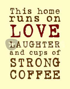 Esta casa se lleva con amor, risa y tazas llenas de CAFE CARGADO