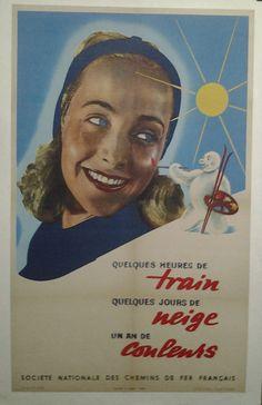 AFFICHE ANCIENNE QUELQUES HEURES DE TRAINS NEIGE COULEURS SNCF SPORT D'HIVER in Collections, Calendriers, tickets, affiches, Affiches pub: anciennes | eBay