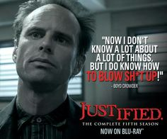 Final season of Justified :( Justified Quotes, Justified Cast, Raylan Givens, Walton Goggins, Elmore Leonard, Timothy Olyphant, In The Hole, Love Film, Tv Land