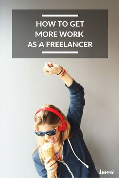 How to Get More Work as Freelancer