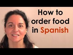 How to order food in Spanish - YouTube