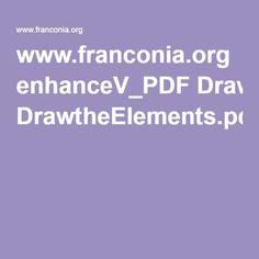 www.franconia.org enhanceV_PDF DrawtheElements.pdf