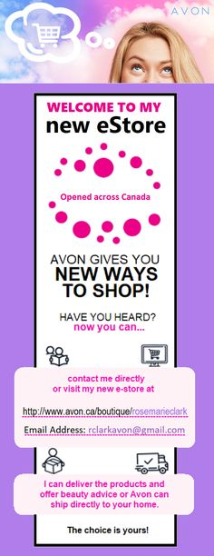 My eStore is now opened from Coast to Coast anywhere in Canada. Share with friends, family, acquaintances. anyone who ♥ Avon. Avon Representative, Beauty Advice, Whats New, How To Know, Bath And Body, Fragrance, Skin Care, Boutique, Makeup