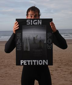 SAS Ambassador Gabe Davies supporting the Protect Our Waves Petition (http://www.protectourwaves.org.uk)