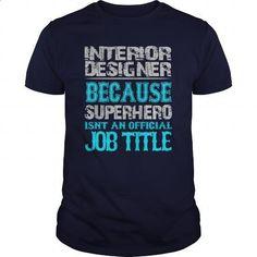 Interior Designer Shirt - #linen shirts #men shirts. I WANT THIS => https://www.sunfrog.com/Jobs/Interior-Designer-Shirt-Navy-Blue-Guys.html?id=60505
