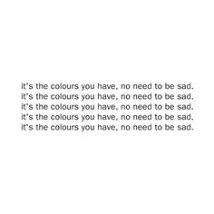 Colours By Grouplove Lyrics Sophiaspastic Liked On Polyvore Best Song Ever
